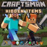 Craftsman Hidden Items